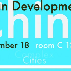 Seminar on Chinese Urban Development 18 Nov 2011 Bouwkunde room C 13h45