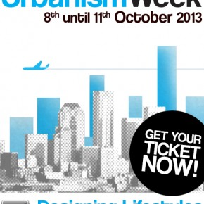 Urbanism Week 2013! 8 till 11 October