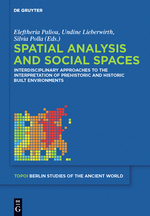 Spatial analysis in prehistoric and historic built environments