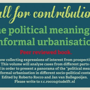 "Call for Contributions: Book ""The Political Meaning of Informal Urbanisation"""