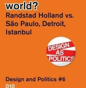 "Book chapter in ""Are we the world? Randstad vs Sao Paulo, Detroit and Istanbul"", edited by W. Vanstiphout and M. Relats"