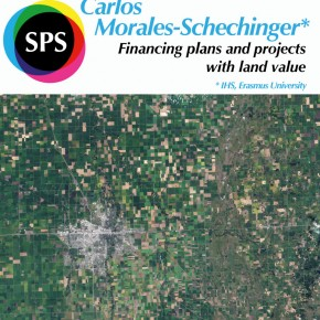 SPS Seminar: Carlos Morales (IHS) - Financing plans and projects with land value