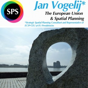Jan Vogelij: The European Union and Spatial Planning  01 OCT 12h30 room BGWEST270