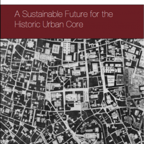 Planning the historic urban core