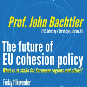 Lecture by Prof. John Bachtler - The future of EU cohesion policy: what is at stake for European regions and cities? (11 Nov, 10:00)