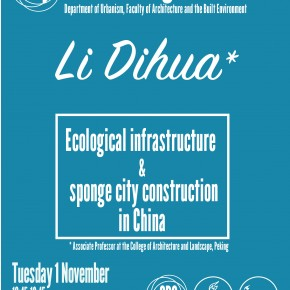 SPS Seminar 1 November, 12:45: Li Dihua - 'Ecological infrastructure and sponge city construction in China'