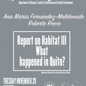 Habitat III Report: What happened in Quito? Ana Maria Fernandez-Maldonado and Roberto Rocco report