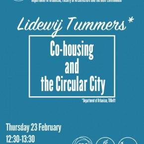 SPS Seminar 23 FEB: Lidewij Tummers 'Co-housing and the Circular City'