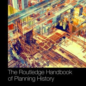 Carola Hein's Handbook of Planning History published by Routledge