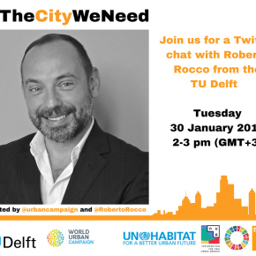 UN-Habitat Twitter Chat with Roberto Rocco about Education for the New Urban Agenda