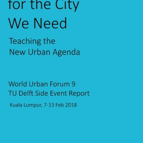 Report Education for the City We Need: How to integrate the New Urban Agenda in Higher Education Curriculums