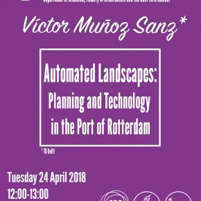 SPS Seminar: Victor Muñoz Sanz: Automated Landscapes, 24 April, 12:00-13:00