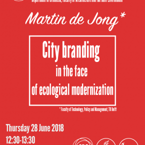 SPS Seminar 28 June - Prof. Martin de Jong: City branding in the face of ecological modernization