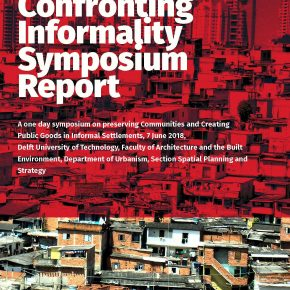 Confronting Informality Symposium and Ideas Competition Report Online!
