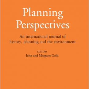 Special issue of Planning Perspectives on the history of European spatial planning