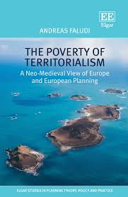 'The Poverty of Territorialism', a book by Andreas Faludi, in the News