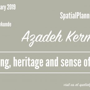 SPS Seminar: Azadeh Arjomand Kermani - Planning reform, heritage management and sense of place, 7 February