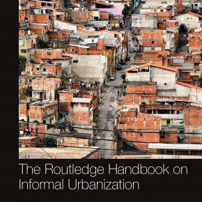 "CALL FOR CONTRIBUTIONS & PARTICIPATION : Round Table ""The Political Meaning of Informal Urbanization"" AESOP 2019"
