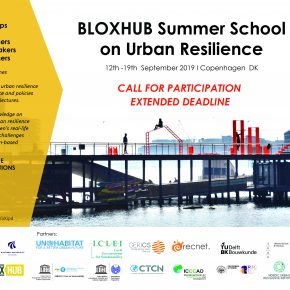 BLOXHUB SUMMER SCHOOL ON URBAN RESILIENCE : 12-19 SEPT 2019 In COPENHAGEN.
