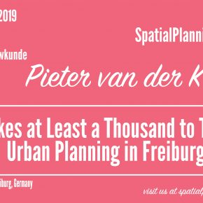 SPS Seminar 18 June: Pieter van der Kooij - It Takes At Least A Thousand To Tango: Urban Planning in Freiburg